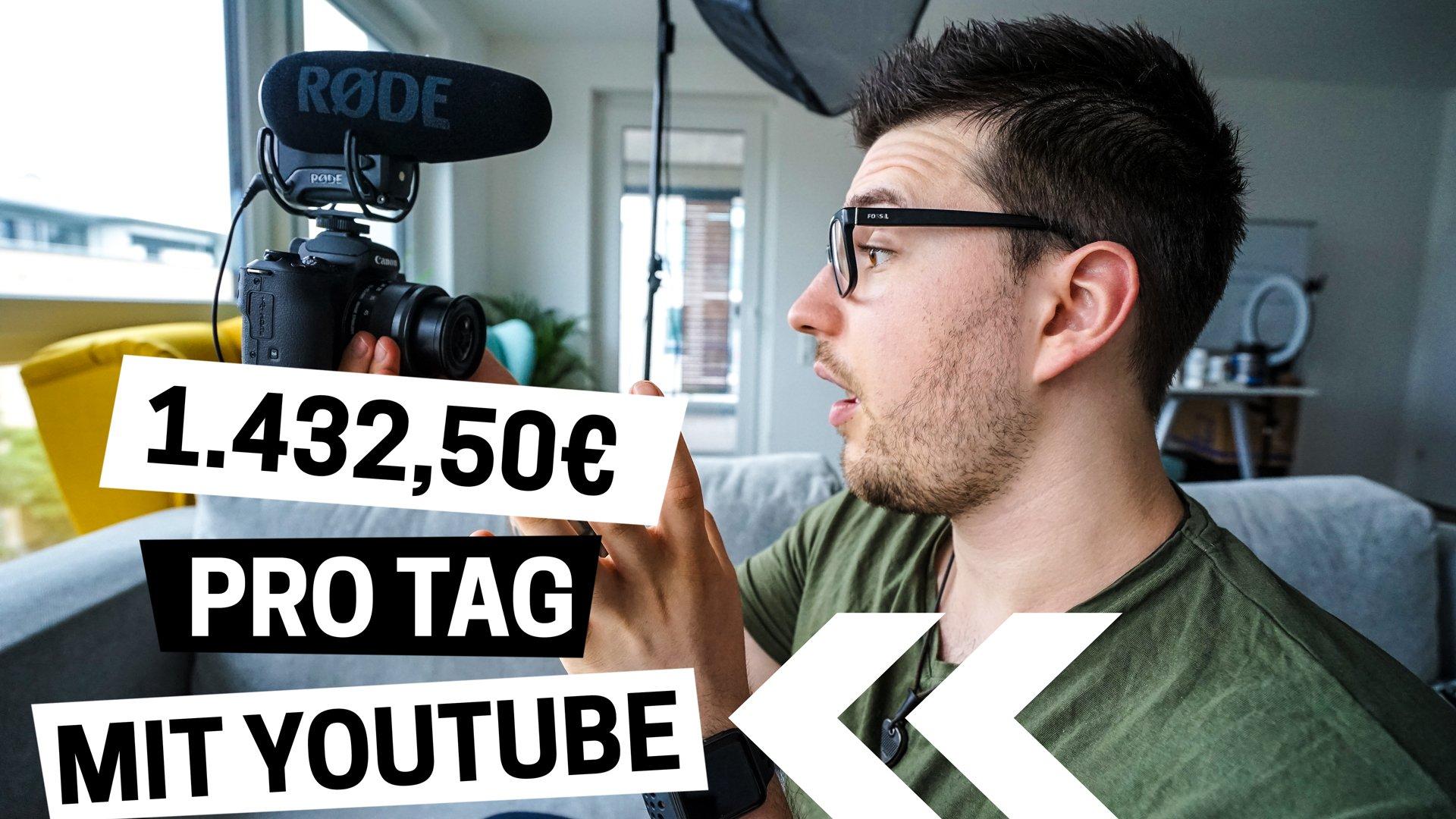 Geld Verdienen mit YouTube – Wie Ich 1.432,50€ Pro Tag mit YouTube Verdiene